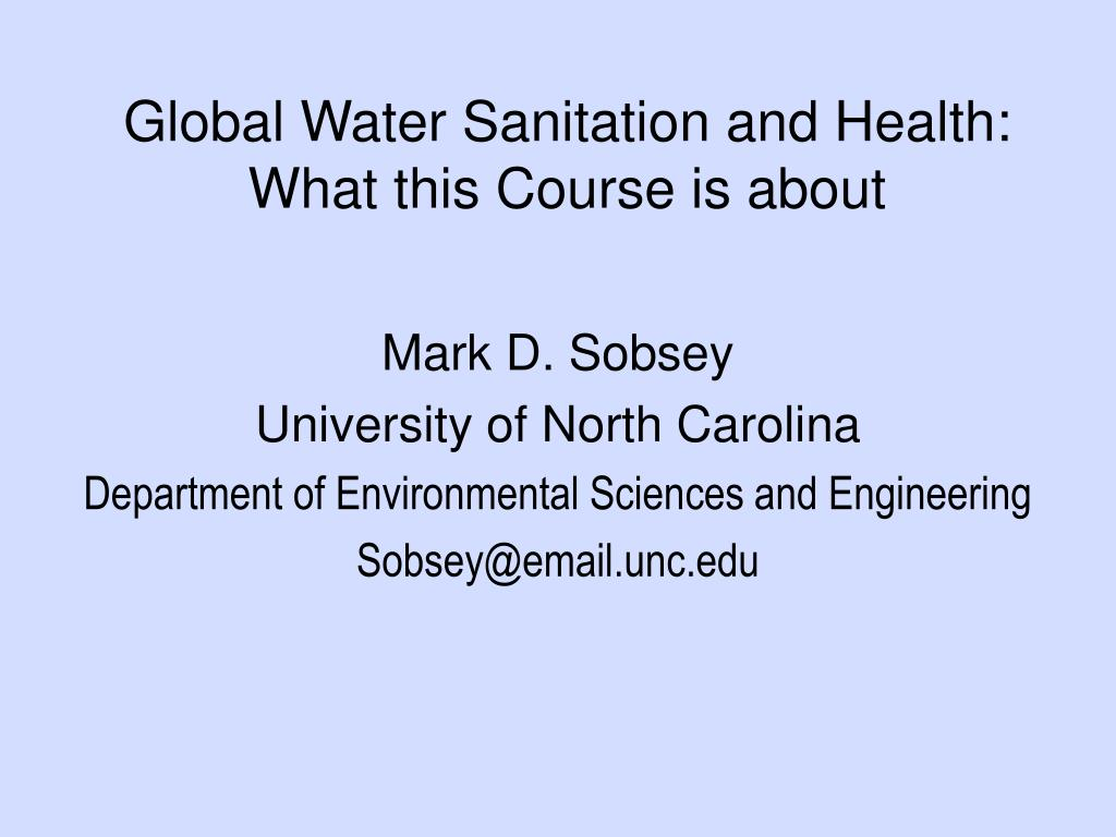 global water sanitation and health what this course is about l.