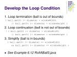 develop the loop condition