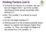 finding factors con t