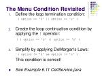the menu condition revisited