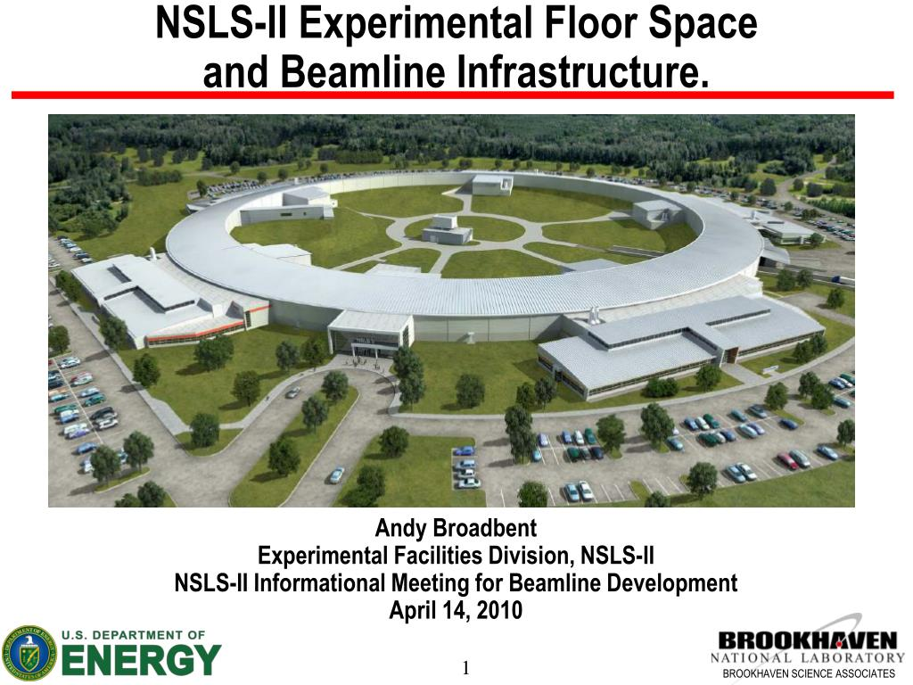 nsls ii experimental floor space and beamline infrastructure l.