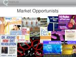market opportunists