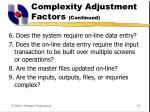complexity adjustment factors continued