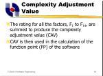 complexity adjustment value