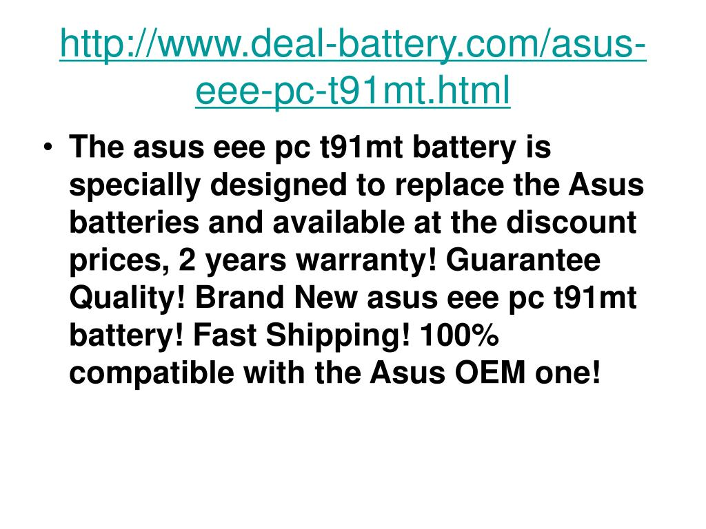 http www deal battery com asus eee pc t91mt html l.