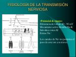 fisiolog a de la transmisi n nerviosa