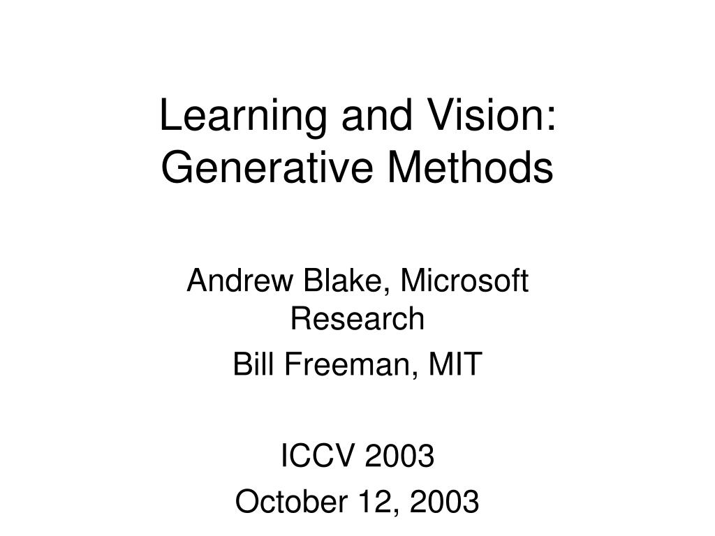 learning and vision generative methods l.