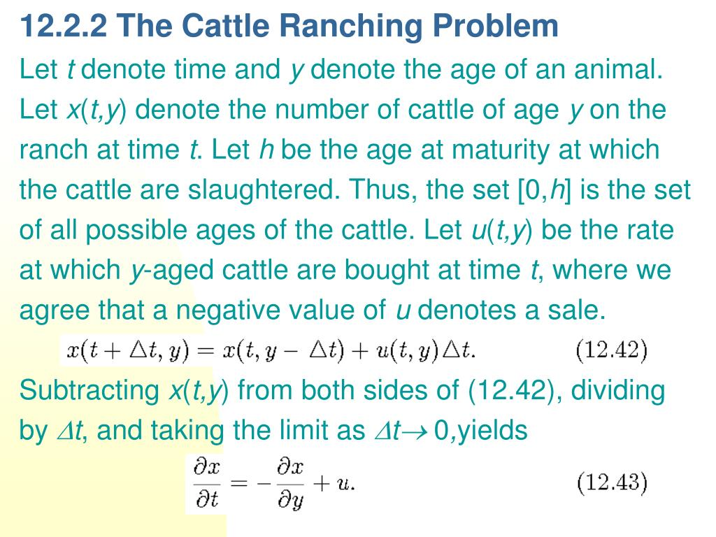 12.2.2 The Cattle Ranching Problem