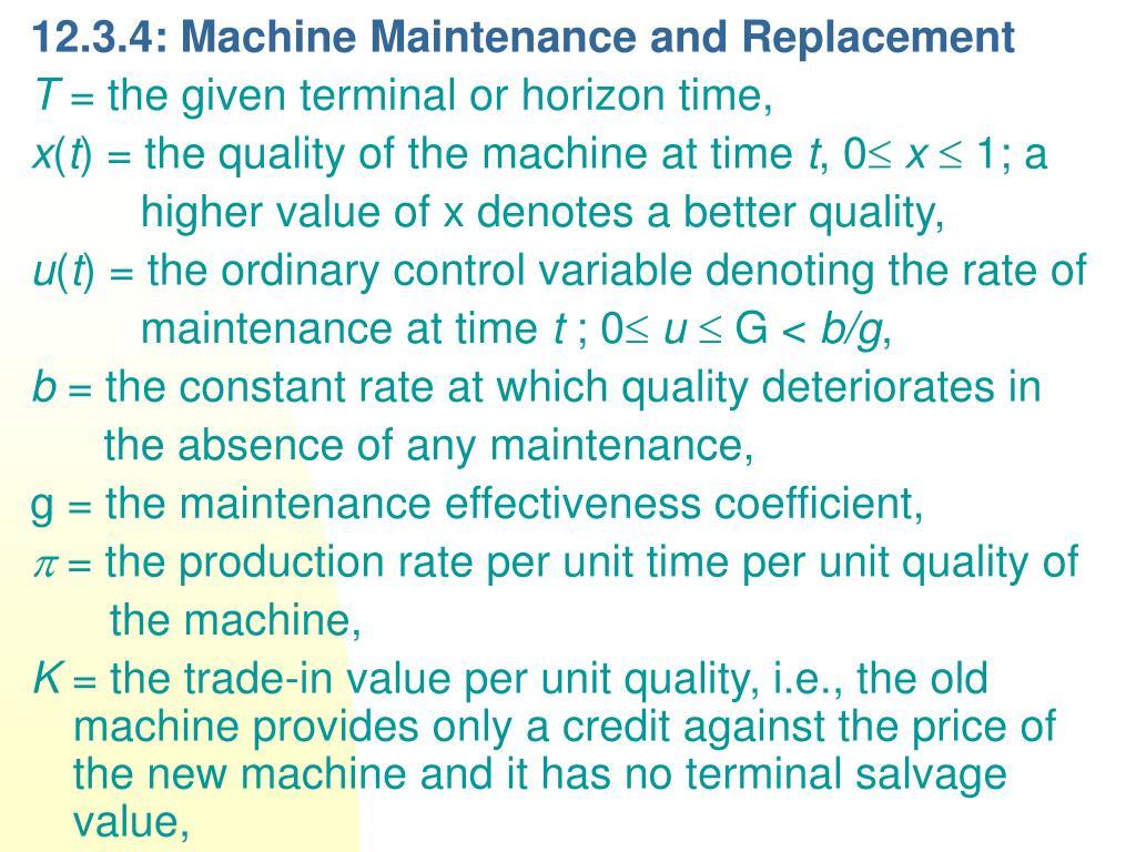 12.3.4: Machine Maintenance and Replacement
