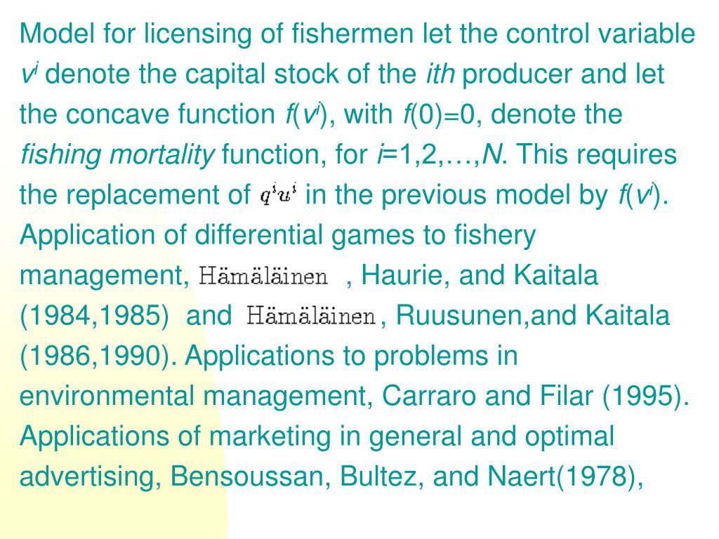 Model for licensing of fishermen let the control variable
