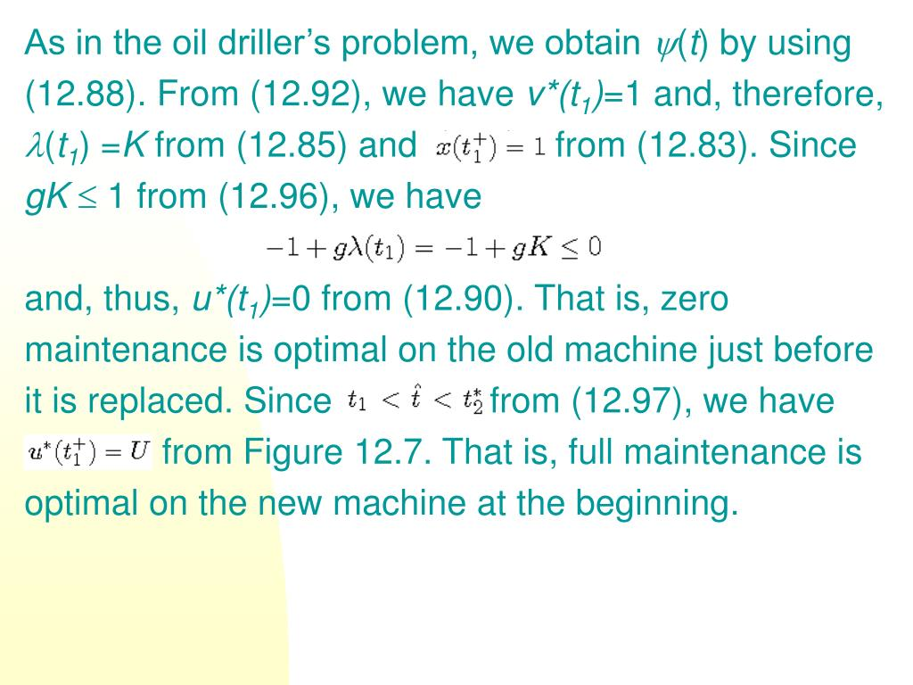 As in the oil driller's problem, we obtain
