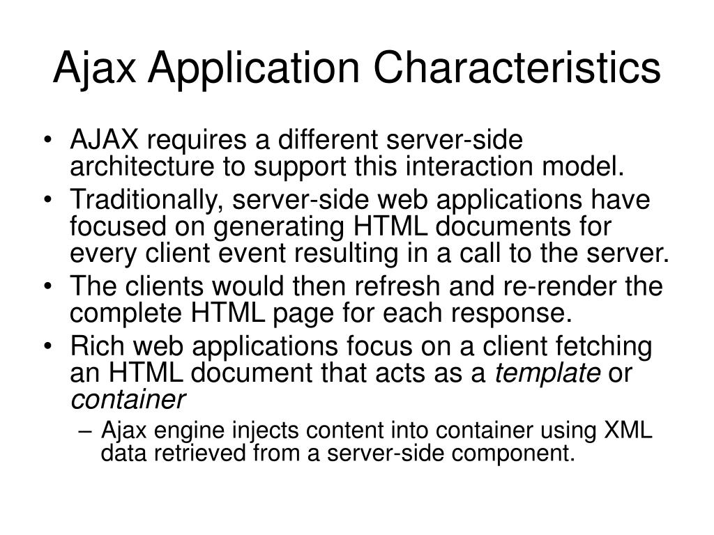 Ajax Application Characteristics