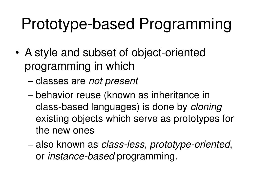Prototype-based Programming