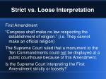strict vs loose interpretation