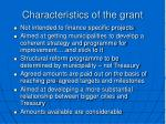 characteristics of the grant