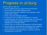 progress in jo burg