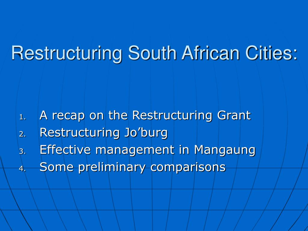 restructuring south african cities l.