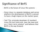 significance of btrfs