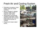 fresh air and cooling system