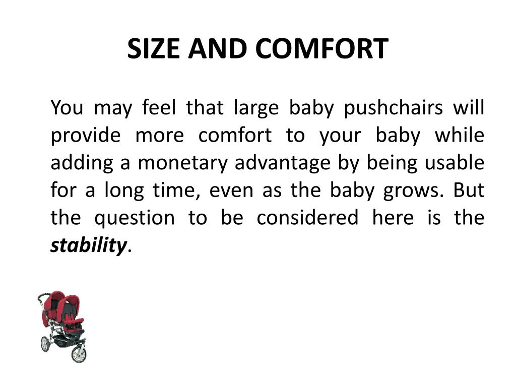 SIZE AND COMFORT