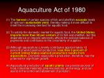 aquaculture act of 1980