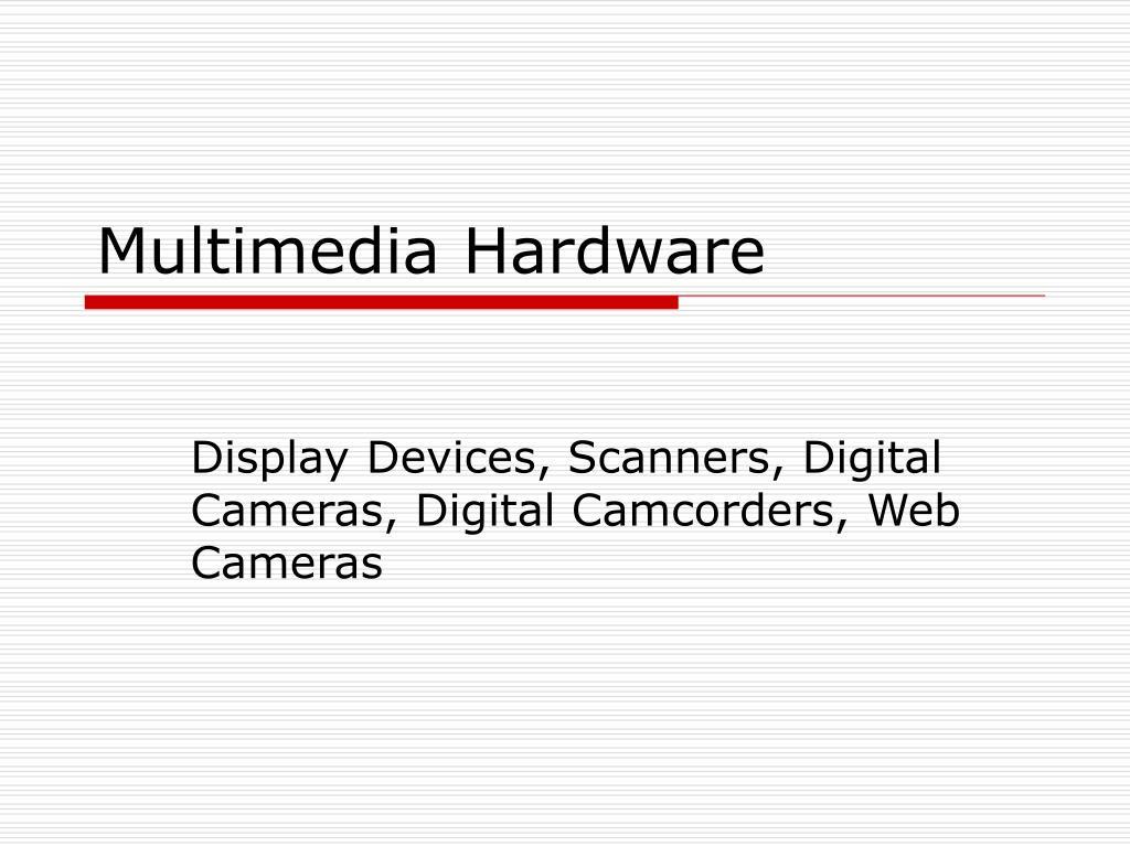 multimedia hardware l.