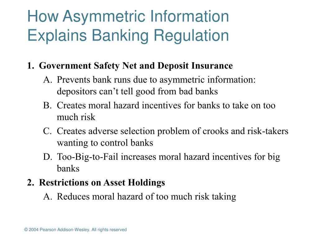 how asymmetric information explains banking regulation l.