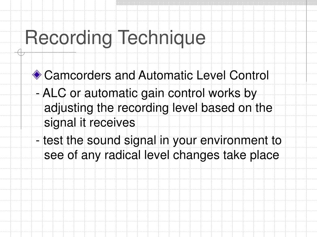 Recording Technique