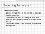 recording technique17