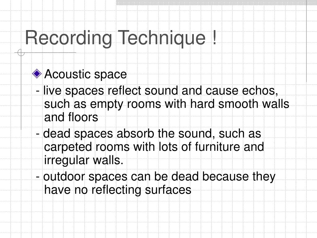 Recording Technique !