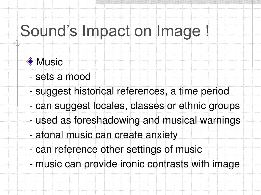Sound's Impact on Image !