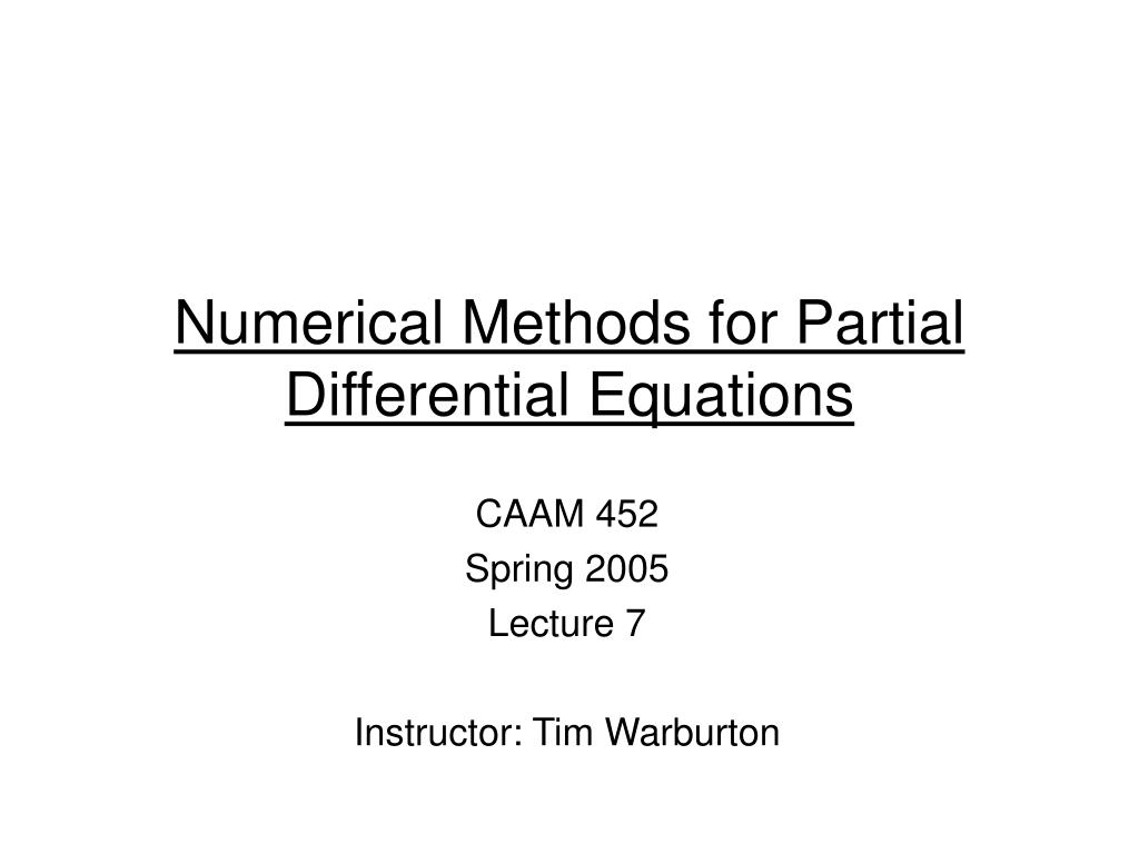 numerical methods for partial differential equations l.