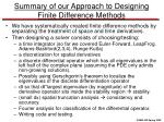 summary of our approach to designing finite difference methods