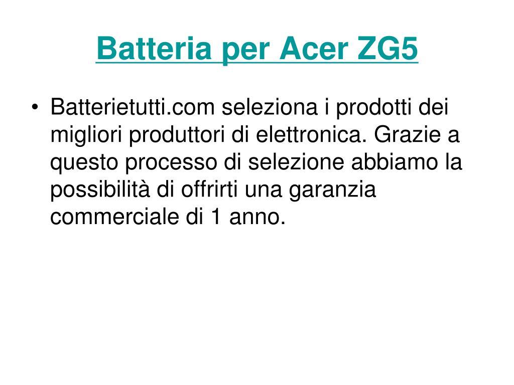 batteria per acer zg5 l.