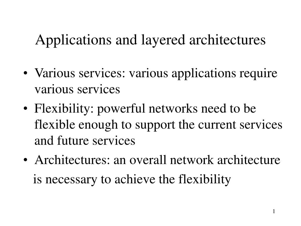 applications and layered architectures l.