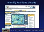 identify facilities on map