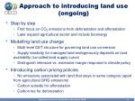 approach to introducing land use ongoing