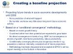 creating a baseline projection