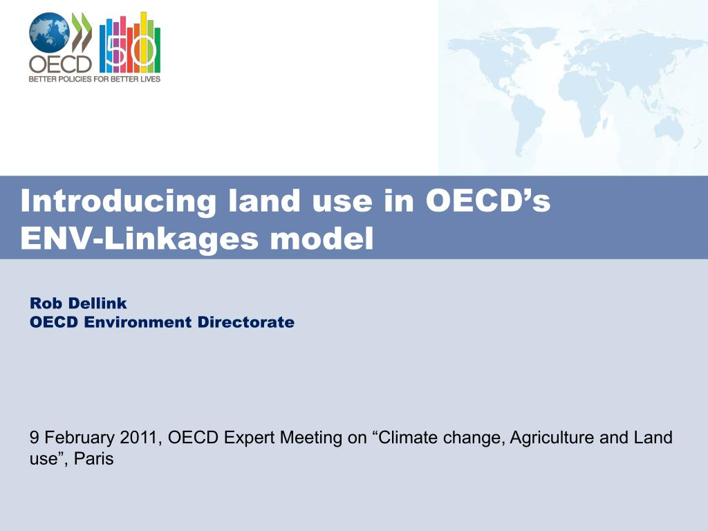 introducing land use in oecd s env linkages model l.