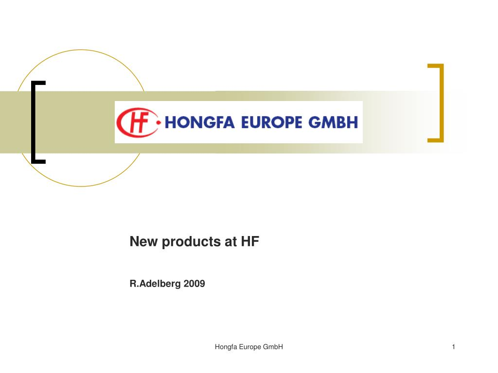 PPT - New products at HF R.Adelberg 2009 PowerPoint Presentation ...