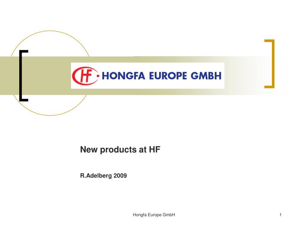 new products at hf r adelberg 2009 l.