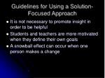 guidelines for using a solution focused approach