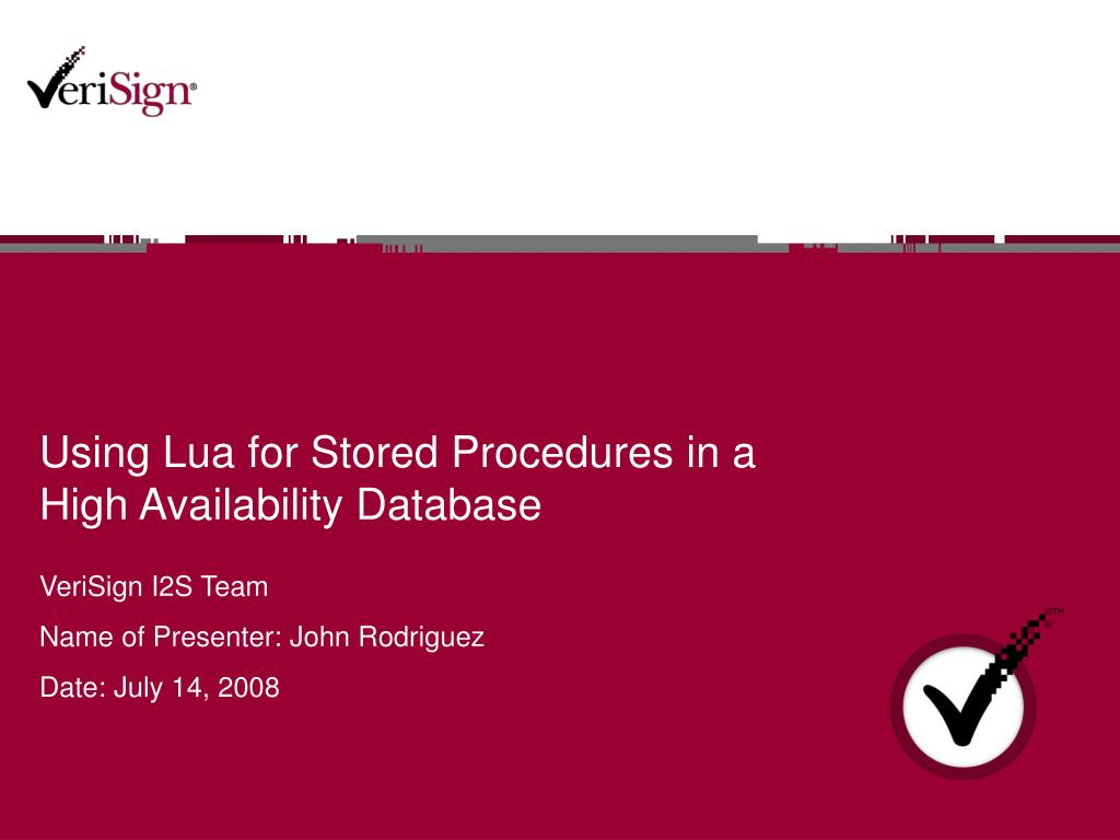 using lua for stored procedures in a high availability database l.