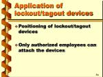 application of lockout tagout devices