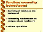 functions covered by lockout tagout