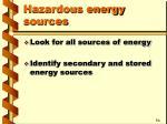 hazardous energy sources3