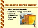 releasing stored energy