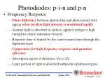 photodiodes p i n and p n40