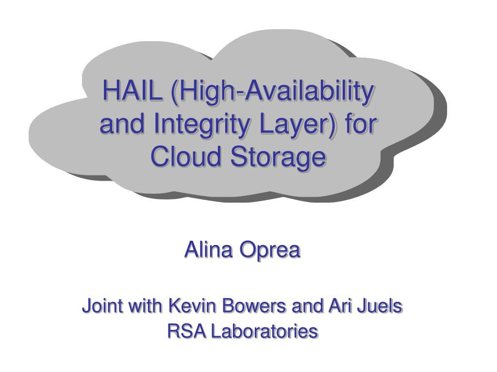hail high availability and integrity layer for cloud storage l.