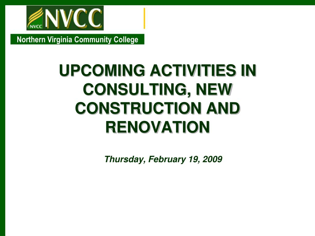 upcoming activities in consulting new construction and renovation l.